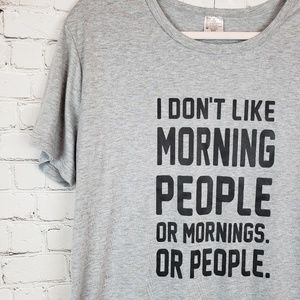 Tops - I don't Like Morning People Graphic T Shirt XXL